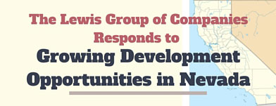 lewis group of companies responds to growing development opportunities in nevada