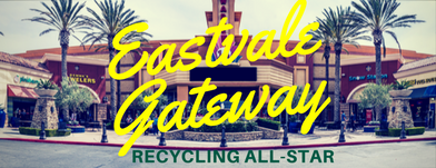 Eastvale Gateway: Recognized For Outstanding Recycling Efforts
