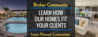 Broker Community: Why Our Lewis Master Planned Communities Will Suit Your Client(s)