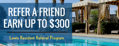 Resident Referral Program | Lewis Apartment Communities